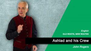 Ashlad and his Crew