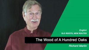 The Wood of 100 Oaks