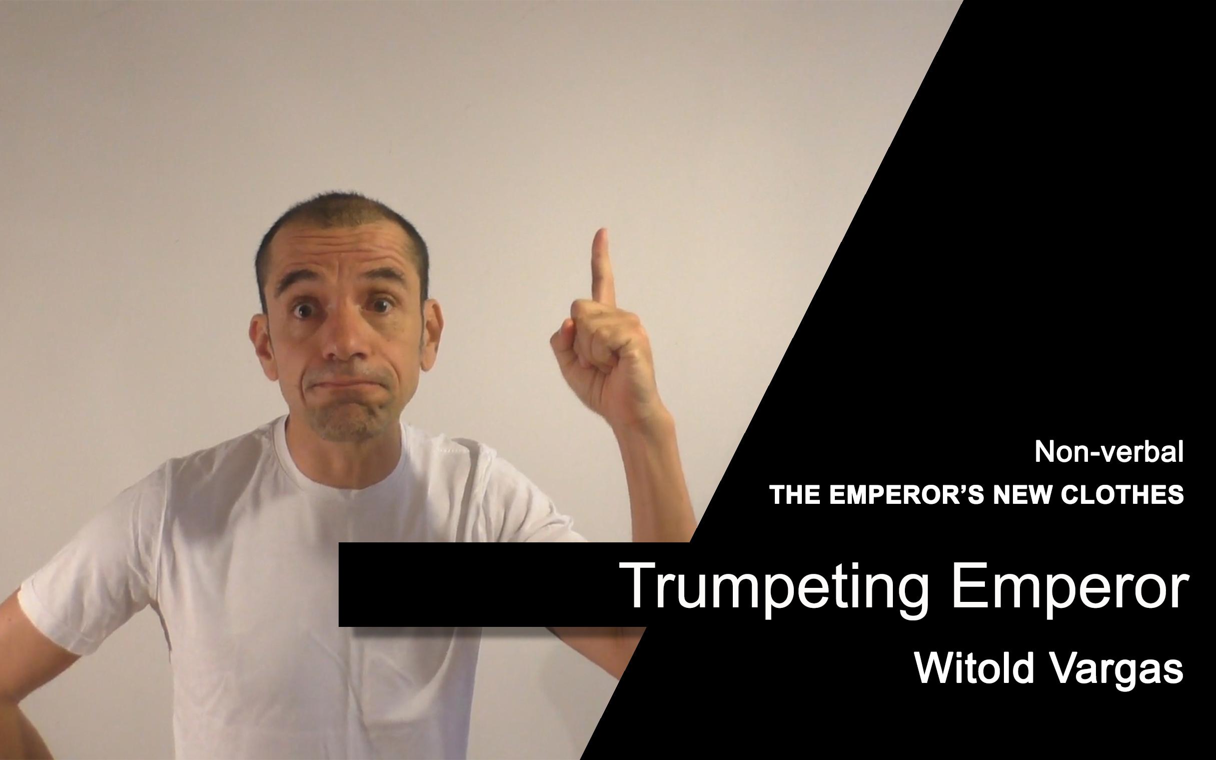 Trumpeting Emperor
